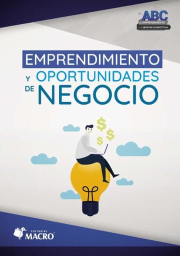 El ABC del Emprendimiento y la Gestión Competitiva - Emprendimiento y Oportunidades de Negocio