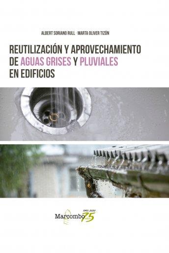 Reutilización y Aprovechamiento de Aguas Grises