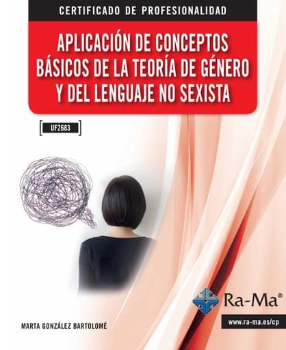 Aplicación de conceptos básicos de la teoría de género y del lenguaje no sexista (UF2683)
