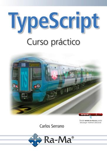 TypeScript. Curso Práctico.