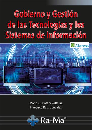 Gobierno y Gestión de las Tecnologías y los Sistemas de Información.