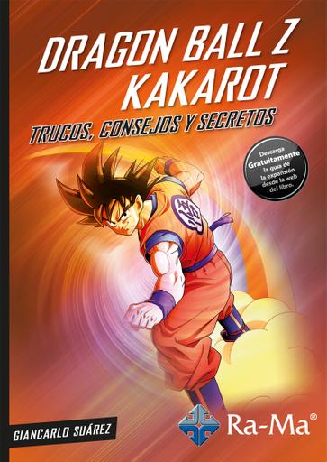 Dragon Ball Z Kakarot. Trucos, consejos y secretos.