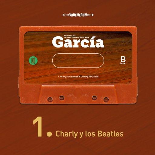 García y los Beatles (completo)