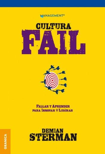Cultura FAIL: Fallar y aprender para innovar y liderar