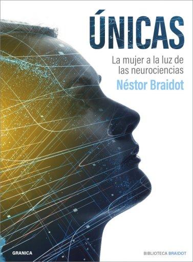 Únicas - La Mujer A La Luz De Las Neurociencias