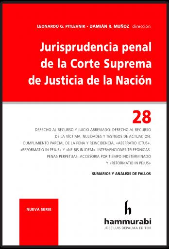 Jurisprudencia penal CSJN, t. 28