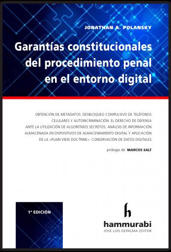 Garantías constitucionales del procedimiento penal en entorno digital