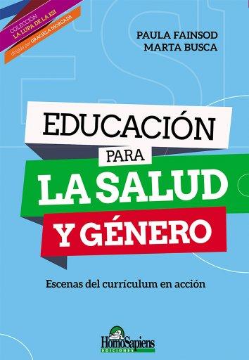 Educación para la salud y género. Escenas del currículum en acción