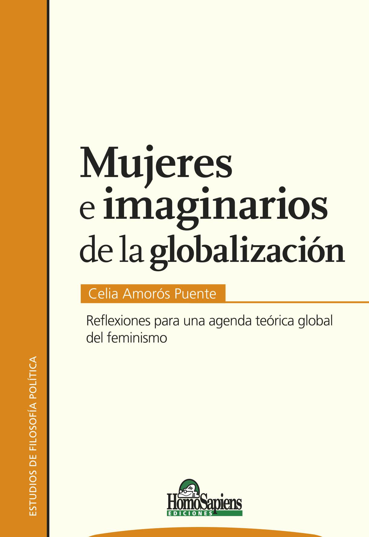 Mujeres e imaginarios de la globalización. Reflexiones para una agenda teórica global del feminismo