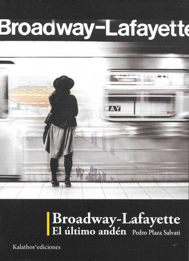 Broadway-Lafayette, el último andén