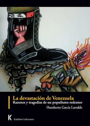 La devastación de Venezuela