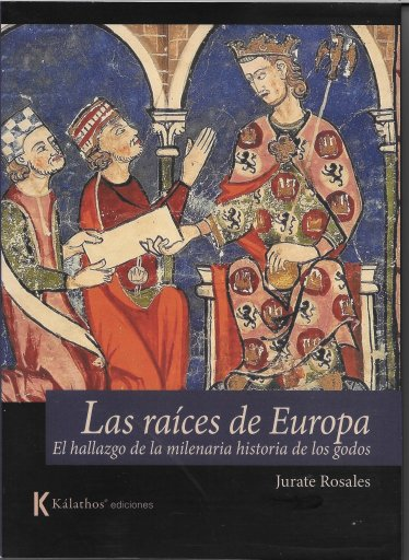 Las raíces de Europa, el hallazgo de la milenaria historia de los godos