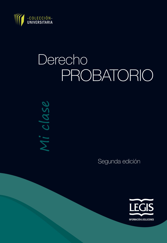 Derecho Probatorio  - Mi Clase