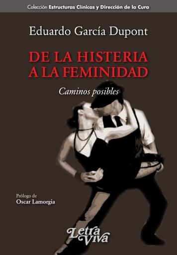 De la Histeria a la Feminidad