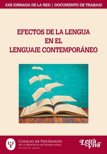 Efectos de la lengua en el lenguaje contemporáneo