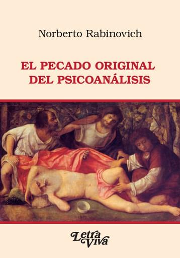 El pecado original del psicoanálisis