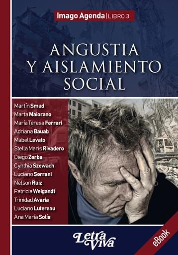 """Imago Agenda. Libro 3: """"Angustia y aislamiento social"""""""