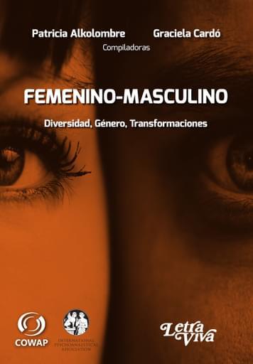 Femenino-Masculino. Diversidad, Género, Transformaciones