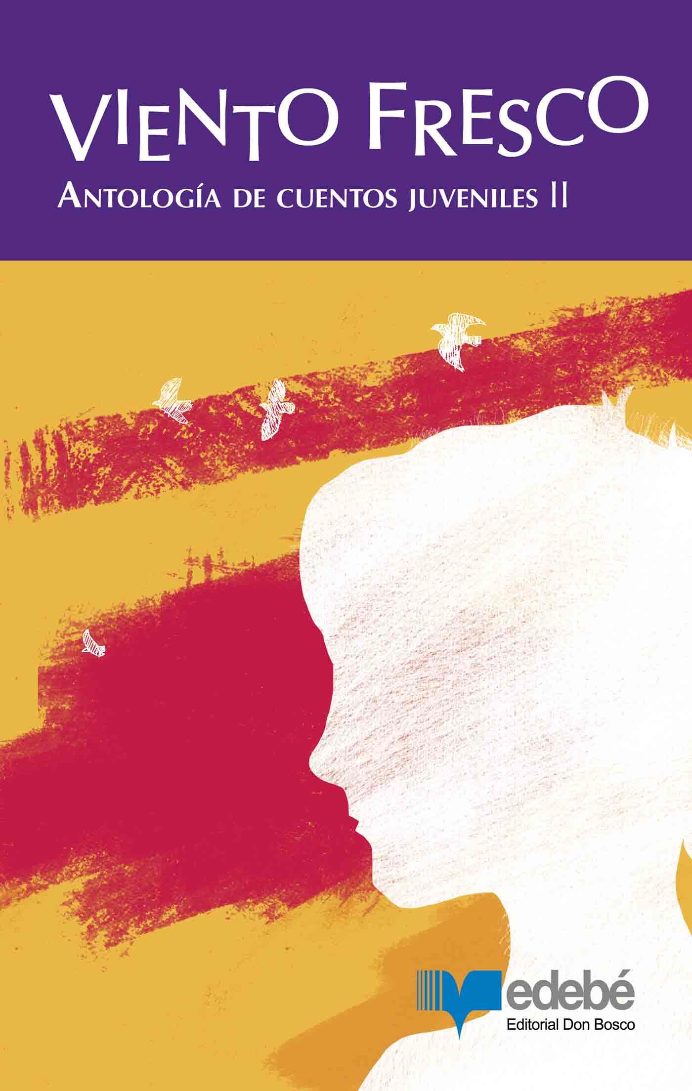 Viento fresco : Antología de cuentos juveniles II
