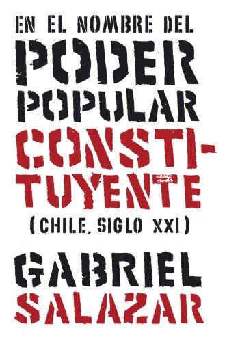 En el nombre del poder popular constituyente (Chile, Siglo XXI)