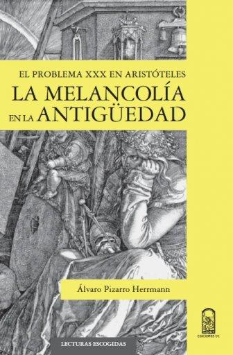 La melancolía en la antigüedad clásica: el problema XXX en Aristóteles