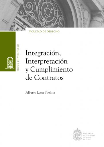 Integración, interpretación y cumplimiento de contratos