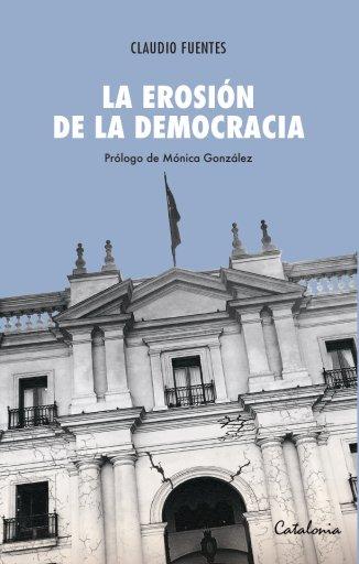 La erosión de la democracia