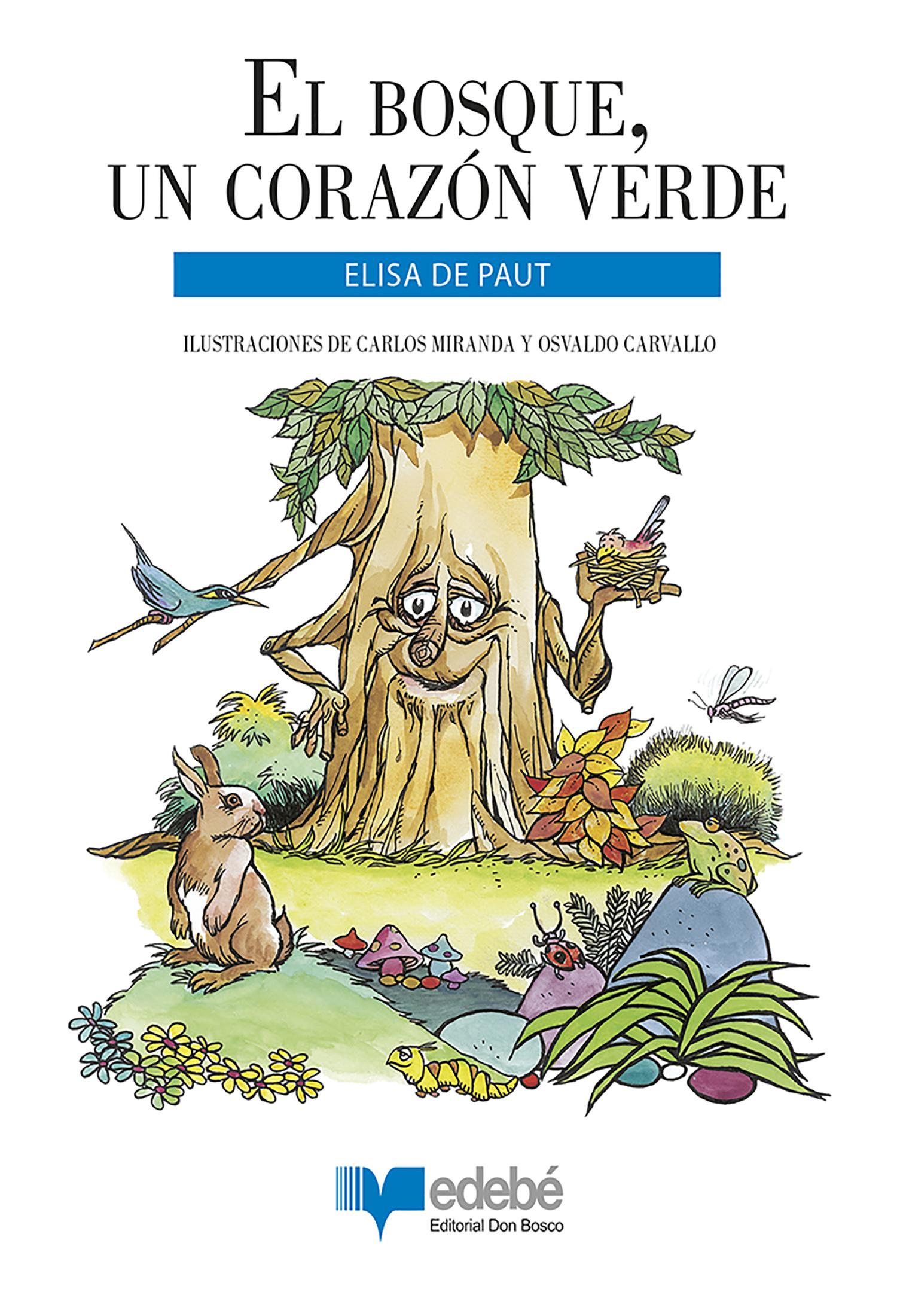 El bosque, un corazón verde