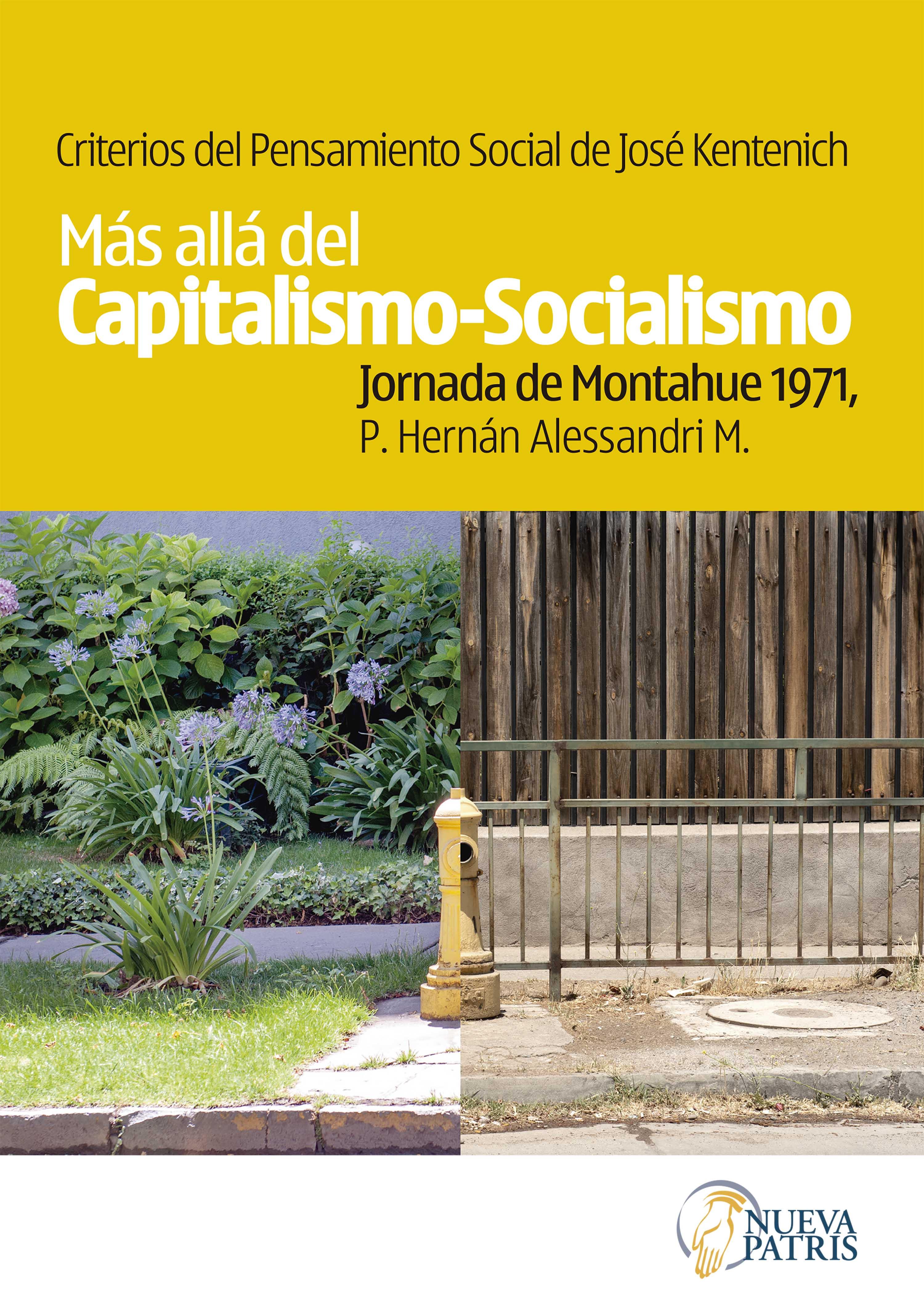 Criterios del pensamiento social de José Kentenich. Más allá del capitalismo-socialismo: Jornada de Montahue 1971