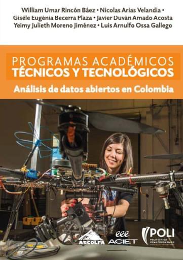 Programas académicos técnicos y tecnológicos: Análisis de datos abiertos en Colombia