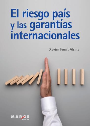 El riesgo país y las garantías internacionales