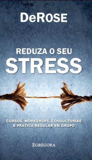 Reduza o seu stress