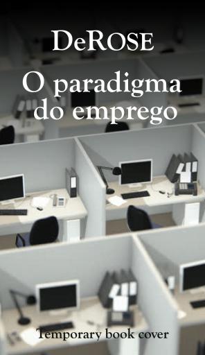 O paradigma do Emprego