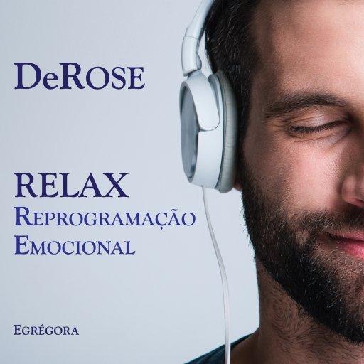 Relax - Reprogramação Emocional - 2020