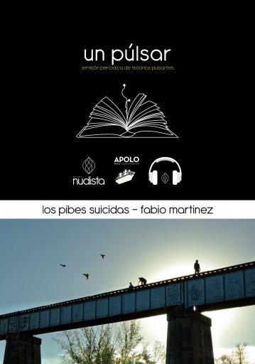 Un Púlsar - Los Pibes Suicidas