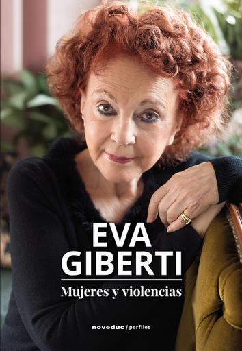 Eva Giberti. Mujeres y violencias