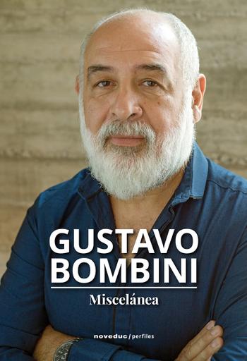 Gustavo Bombini. Miscelánea