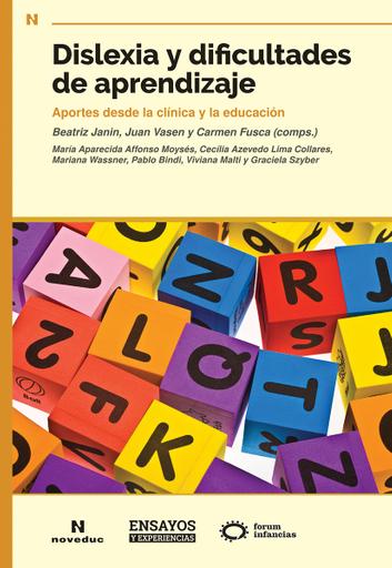 Dislexia y dificultades de aprendizaje, de Janin, Vasen y Fusca