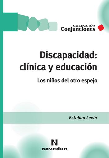 Discapacidad: clínica y educación