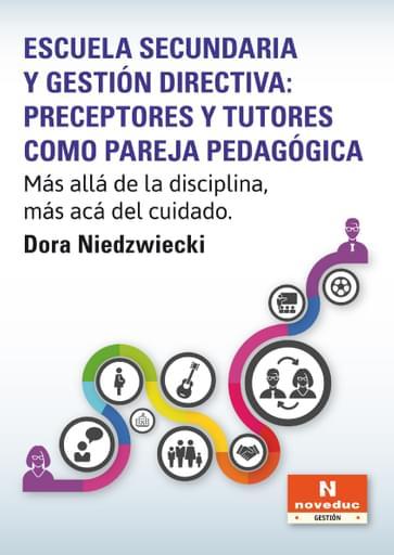 Escuela secundaria y gestión directiva: preceptores y tutores como pareja pedagógica