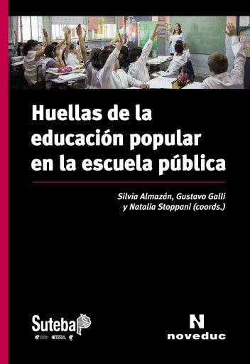 Huellas de la educación popular en la escuela pública