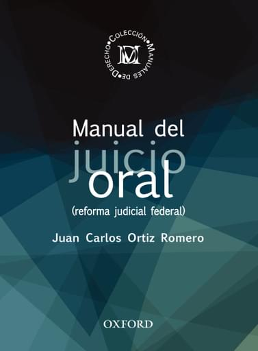 Manual del juicio oral (reforma judicial federal)