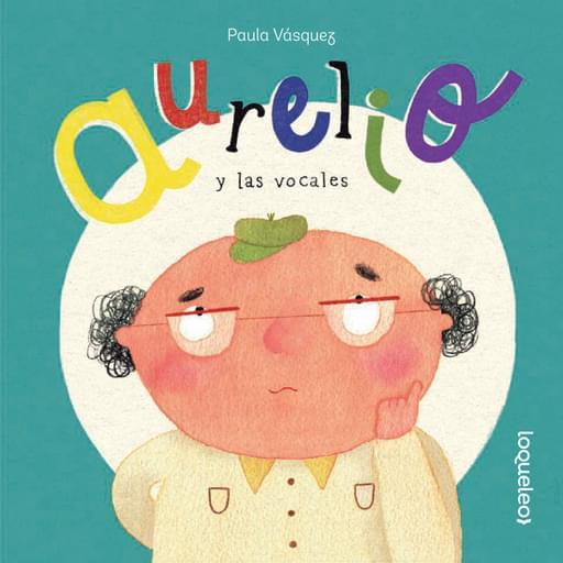 Aurelio y las vocales