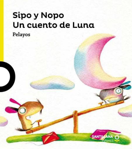 Sipo y Nopo: un cuento de la luna