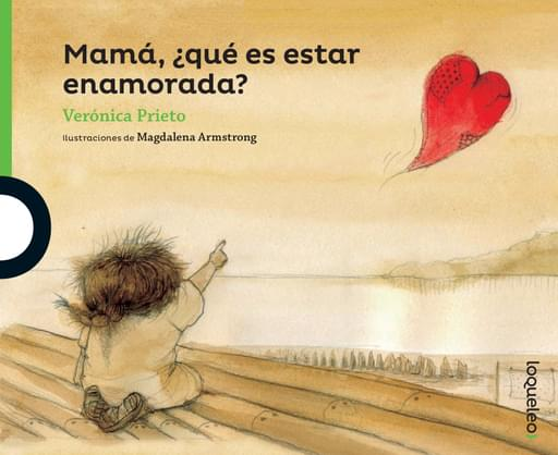 Mamá, ¿qué es estar enamorada?
