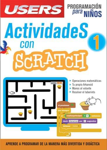 Actividades con Scratch - Vol. I