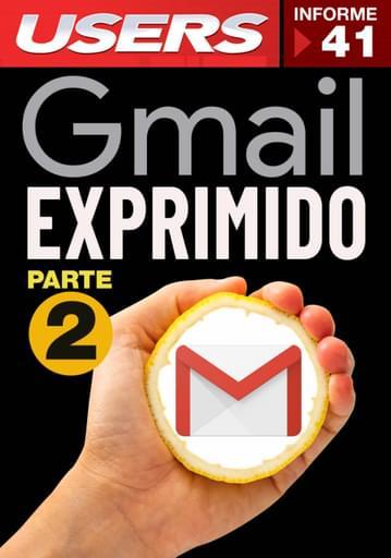 41 Informe USERS - Gmail Exprimido 2da Parte