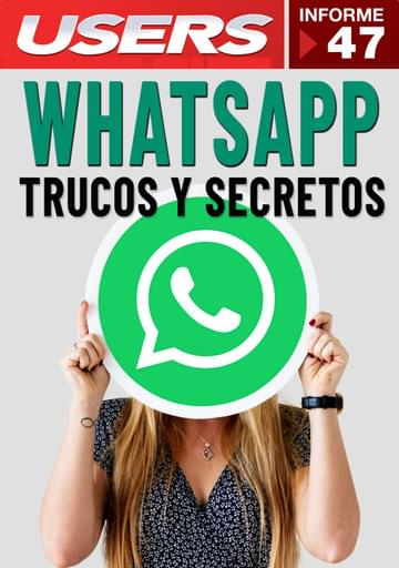 47 Informe USERS - WhatsApp Trucos y Secretos