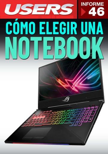 46 Informe USERS - Cómo elegir una Notebook