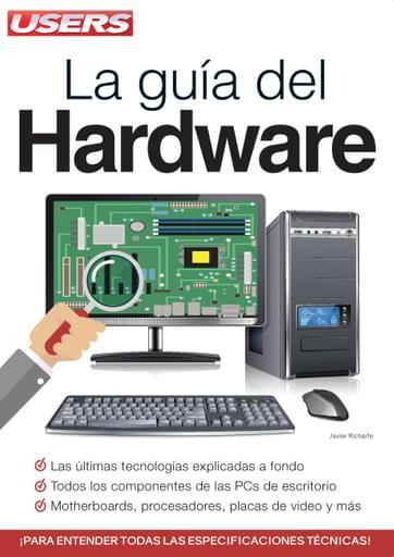 09 Guía USERS - La Guía del Hardware